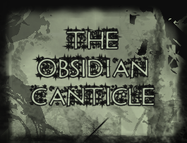 The Obsidian Canticle summons your brain.